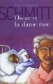 Couverture Oscar et la dame rose Editions France Loisirs 2005