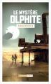 Couverture Le Mystère Olphite Editions L'Atalante 2017