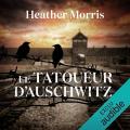 Couverture Le tatoueur d'Auschwitz Editions Audible studios 2018