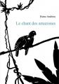 Couverture Le chant des amazones Editions Books on demand 2018