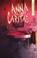 Couverture Anna Caritas, tome 2 : Les damnés Editions Kennes 2019