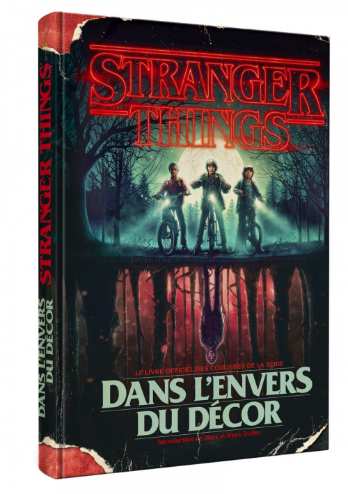 Couverture Stranger Things: Worlds Turned Upside Down: The Official Behind-the-Scenes Companion