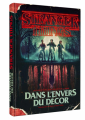 Couverture Stranger Things: Worlds Turned Upside Down: The Official Behind-the-Scenes Companion Editions Mana books 2019
