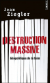Couverture Destruction Massive - Géopolitique de la faim Editions Points (Document) 2012