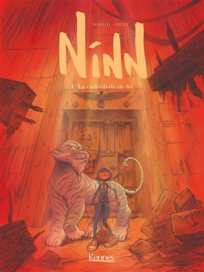 Couverture Ninn, tome 4 : La cathédrale de fer