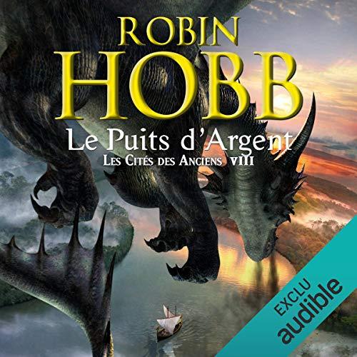Couverture Les Cités des Anciens, tome 8 : Le Puits d'Argent