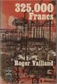 Couverture 325.000 francs Editions Le Livre de Poche 1977