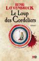 Couverture Le Loup des Cordeliers  Editions XO 2019