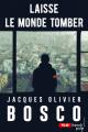 Couverture Laisse le monde tomber Editions French pulp 2019