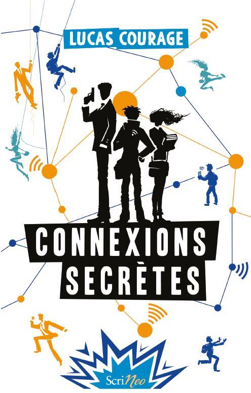 Couverture Connexions secrètes
