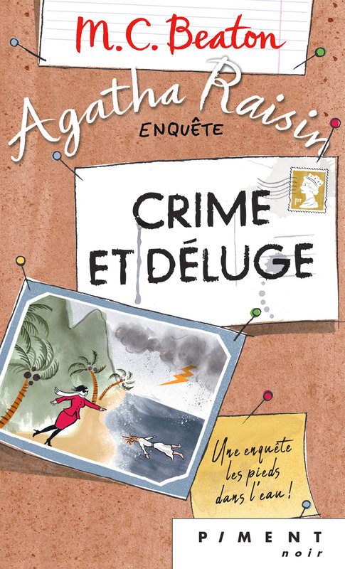 Couverture Agatha Raisin enquête, tome 12 : Crime et déluge