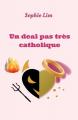 Couverture Un deal pas très catholique Editions Librinova 2019