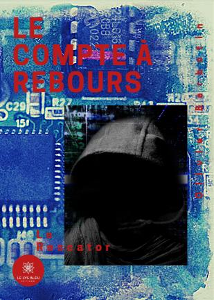 Couverture Le compte à rebours, tome 2 : Le rescator