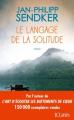 Couverture Le langage de la solitude Editions JC Lattès 2018