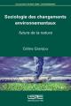 Couverture Sociologie des changements environnementaux. Futurs de la nature Editions de Londres 2016