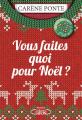 Couverture Vous faites quoi pour Noël ?  Editions Michel Lafon 2019