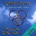 Couverture La Roue du Temps, intégrale, tome 03 : Le Dragon Réincarné Editions Audible studios 2019