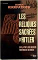 Couverture Les reliques sacrées d'Hitler Editions Cherche Midi 2012