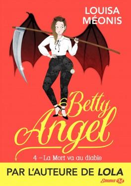 Couverture Betty Angel, tome 4 : La Mort va au diable