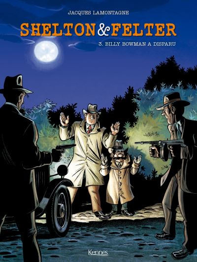 Couverture Shelton & Felter, tome 3 : Billy Bowman a disparu