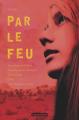 Couverture Par le feu Editions Casterman (Jeunesse) 2019
