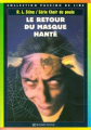 Couverture Le retour du masque hanté / Le masque hanté II Editions Bayard (Poche - Passion de lire) 1996