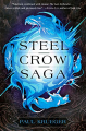 Couverture Steel Crow Saga Editions Del Rey Books 2019