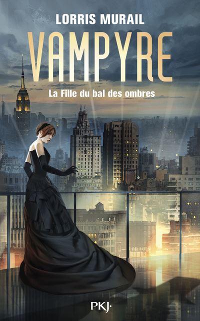 Couverture Vampyre : La fille du bal des ombres