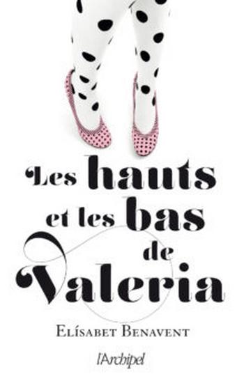 Couverture Valeria, tome 3 : Les hauts et les bas de Valeria