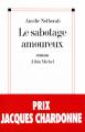 Couverture Le sabotage amoureux Editions Albin Michel 2011
