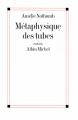 Couverture Métaphysique des tubes Editions Albin Michel 2011