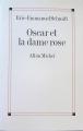 Couverture Oscar et la dame rose Editions Albin Michel 2003