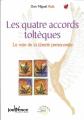 Couverture Les quatre accords toltèques Editions Jouvence (Roman Bien-être) 2012