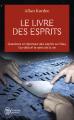 Couverture Le Livre des esprits Editions J'ai Lu (Aventure secrète) 2013