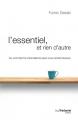 Couverture L'essentiel, et rien d'autre Editions Guy Trédaniel 2017