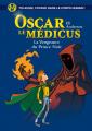 Couverture Oscar le Médicus, tome 6 : La Vengeance du prince noir  Editions Albin Michel (Jeunesse) 2017