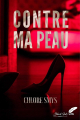 Couverture Contre ma peau Editions Black Ink (New Ink) 2019