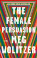 Couverture La persuasion des femmes Editions Riverhead Books 2019