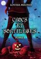 Couverture Crocs et sortilèges, tome 1 Editions Autoédité 2019