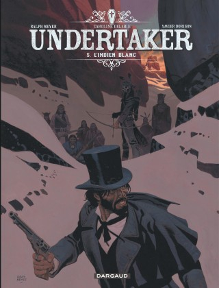 Couverture Undertaker, tome 5 : L'indien blanc