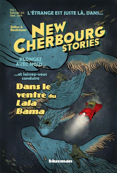 Couverture New Cherbourg Stories (fascicule), tome 2 : Dans le ventre du Lala Bama