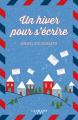 Couverture Un hiver pour s'écrire  Editions Calmann-Lévy (Littérature étrangère) 2019
