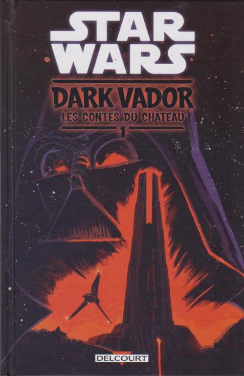Couverture Star Wars : Dark Vador - les contes du château : tome 1
