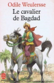 Couverture Le Cavalier de Bagdad Editions Le Livre de Poche (Jeunesse) 1993