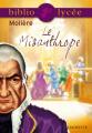 Couverture Le misanthrope / Le misanthrope ou l'atrabilaire amoureux Editions Hachette (Biblio lycée) 2010