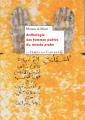 Couverture Anthologie des femmes poètes du monde arabe Editions Le temps des cerises 2019