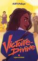 Couverture Victoire-Divine, tome 2 : État voyou Editions Hachette 2019