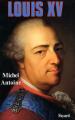 Couverture Louis XV Editions Fayard (Biographies Historiques) 1989