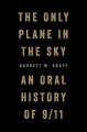 Couverture The Only Plane in the Sky: An Oral History of 9/11 Editions Simon & Schuster 2019