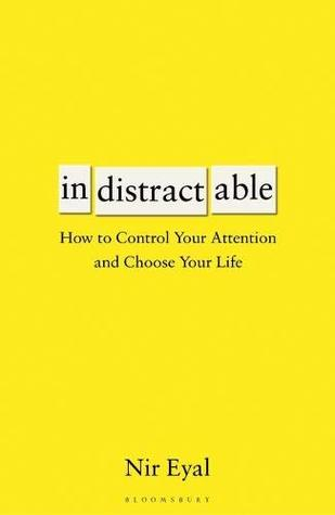 Couverture Indistractable: How to Control Your Attention and Choose Your Life